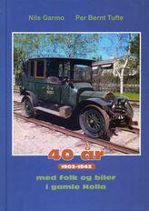 Garmo & Tufte: 40 år med folk og biler i gamle Holla