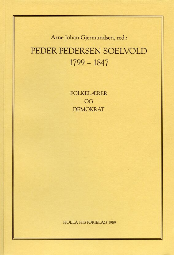 Gjermundsen: Peder Pedersen Soelvold 1799–1847