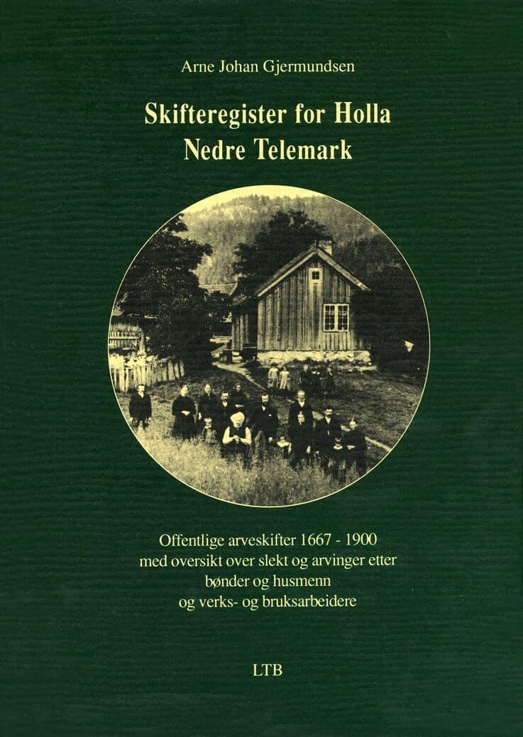 Gjermundsen: Skifteregister for Holla, Nedre Telemark