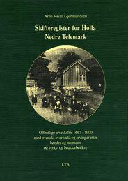 Gjermundsen: Skifteregister for Holla, Nedre Telemark 1667–1900