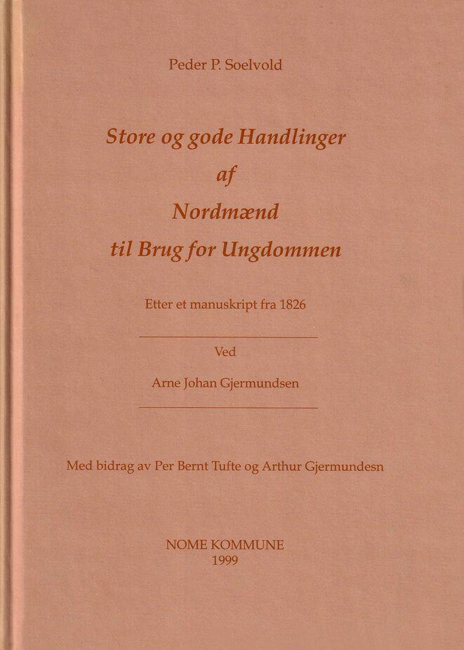 Gjermundsen: Store og gode handlinger af Nordmænd til Brug for Ungdommen