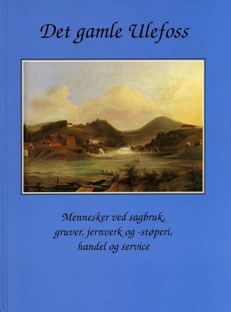 Hedlund: Det gamle Ulefoss