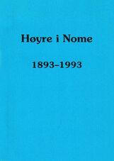 Hedlund: Høyre i Nome 1893–1993