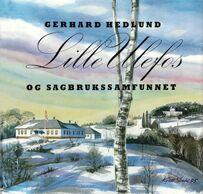 Hedlund: Lille Ulefoss og sagbrukssamfunnet