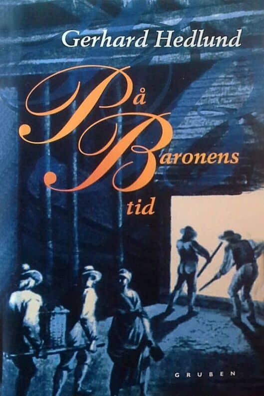 Hedlund: På Baronens tid