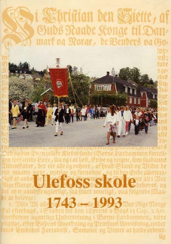 Hedlund: Ulefoss skole 1743–1993