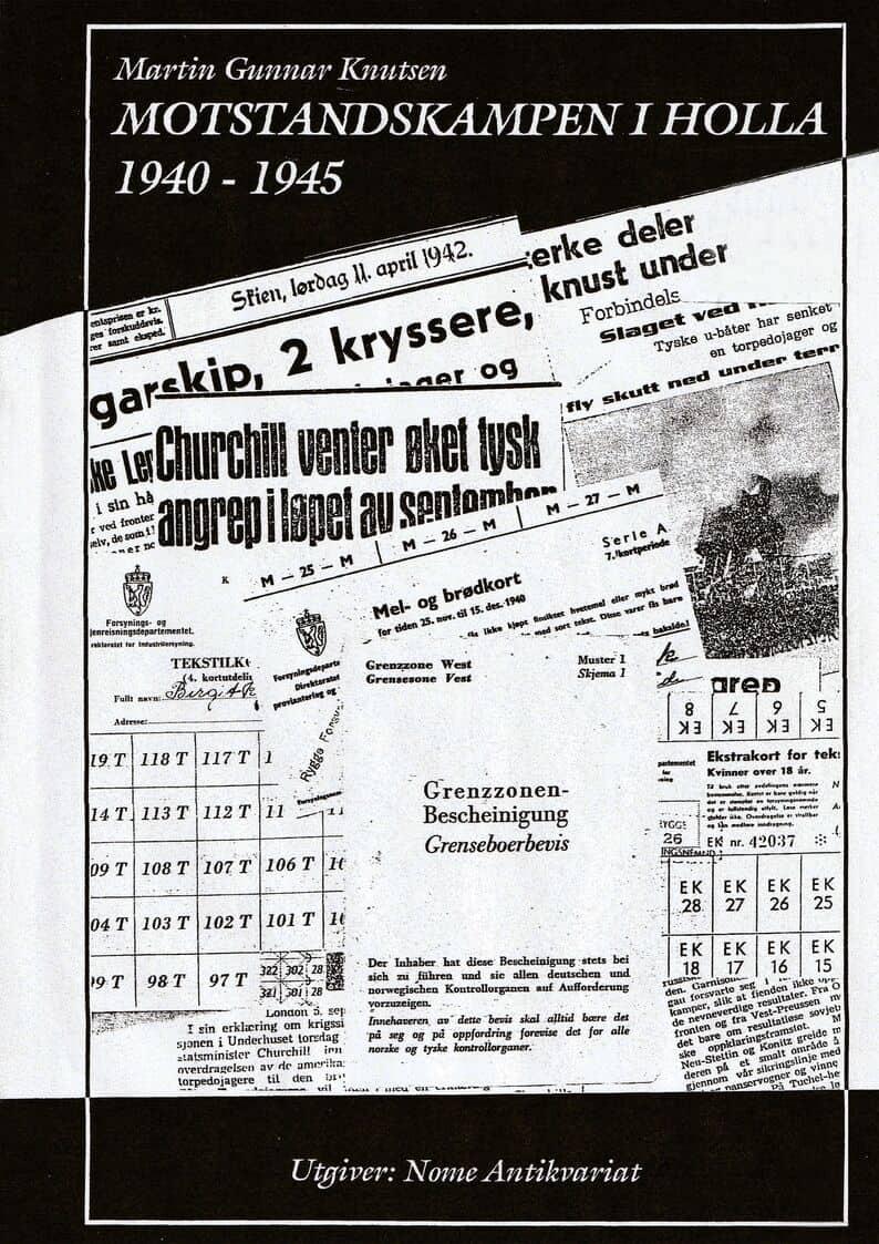 Knutsen: Motstandskampen i Holla 1940–45