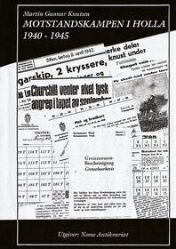 Knutsen: Motstandskampen i Holla 1940-45