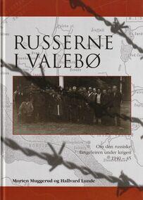 Muggerud & Lunde: Russerne i Valebø
