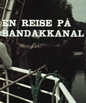 En reise på Bandak-kanalen