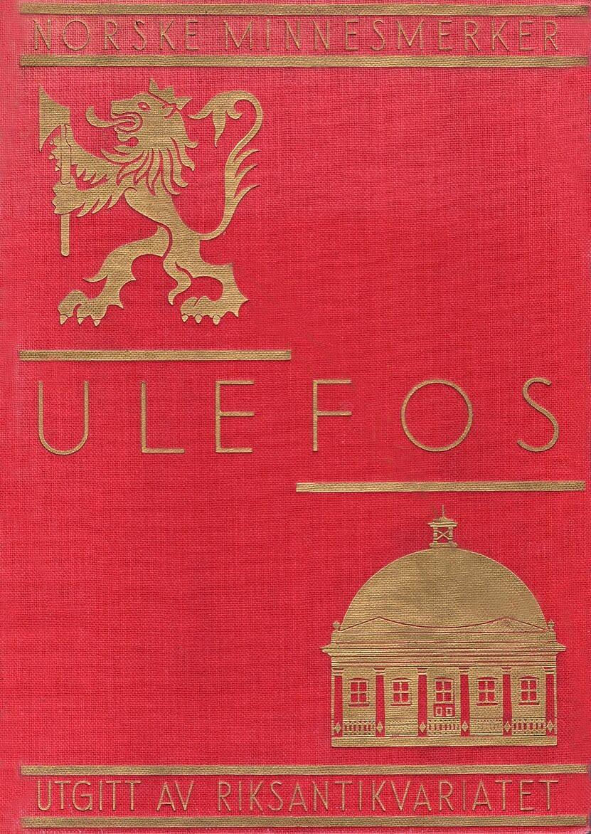 Riksantikvariatet: Ulefos – en norsk herregård