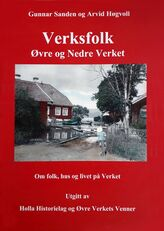 Sanden & Høgvoll: Verksfolk: Øvre og Nedre Verket