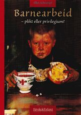 Schrumpf: Barnearbeid – plikt eller privilegium?