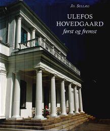 Sellæg: Ulefos Hovedgaard først og fremst