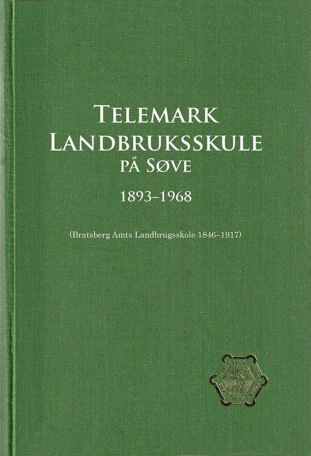 Skar: Telemark Landbruksskule på Søve 1893–1968