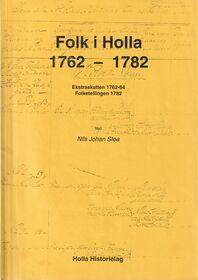 Stoa: Folk i Holla 1762–1782
