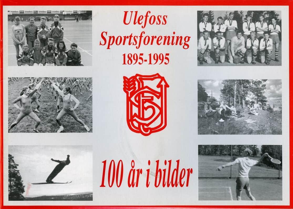 Ulefoss Sportsforening: Ulefoss Sportsforening 1895–1995