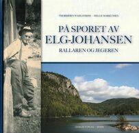 Wahlstrøm & Markussen: På sporet av Elg-Johansen