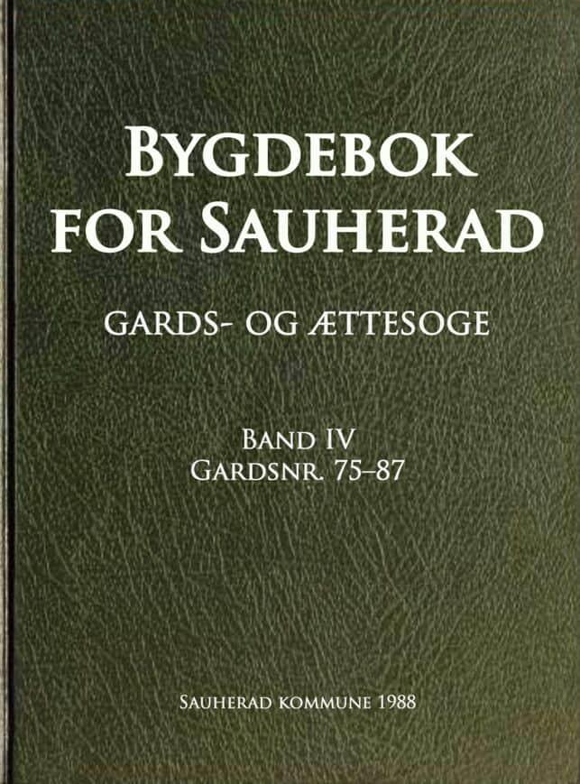 Kirkeby: Bygdebok for Sauherad: gards- og ættesoge: band 4