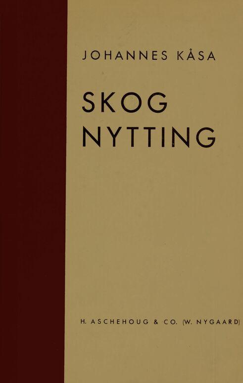 Johannes Kåsa: Skognytting